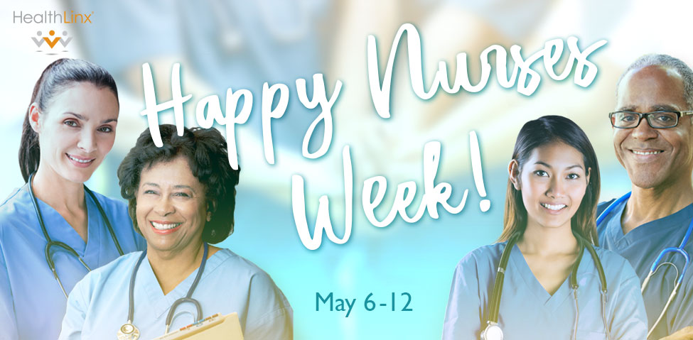 Nurses Week – 10 of our Favorite Things About Nurses