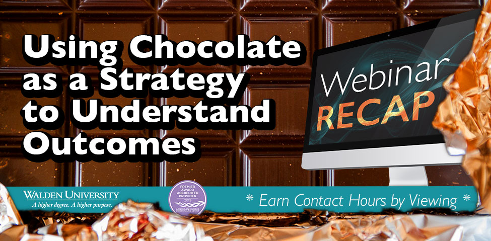 Using Chocolate as a Strategy to Understand Nursing Outcomes
