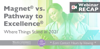 Magnet® vs Pathway to Excellence® – Where Things Stand in 2021