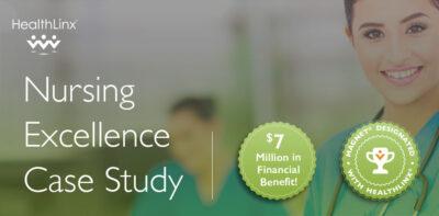 Magnet Designation with $7 Million Financial Benefit – Case Study #1632