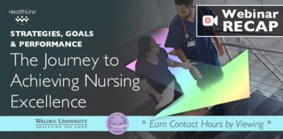 Strategies, Goals and Performance – The Journey to Achieve Nursing Excellence