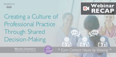 Creating a Culture of Professional Practice Through Shared Decision-Making